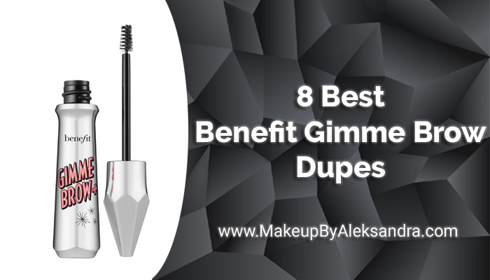 Benefit-Gimme-Brow-Dupes